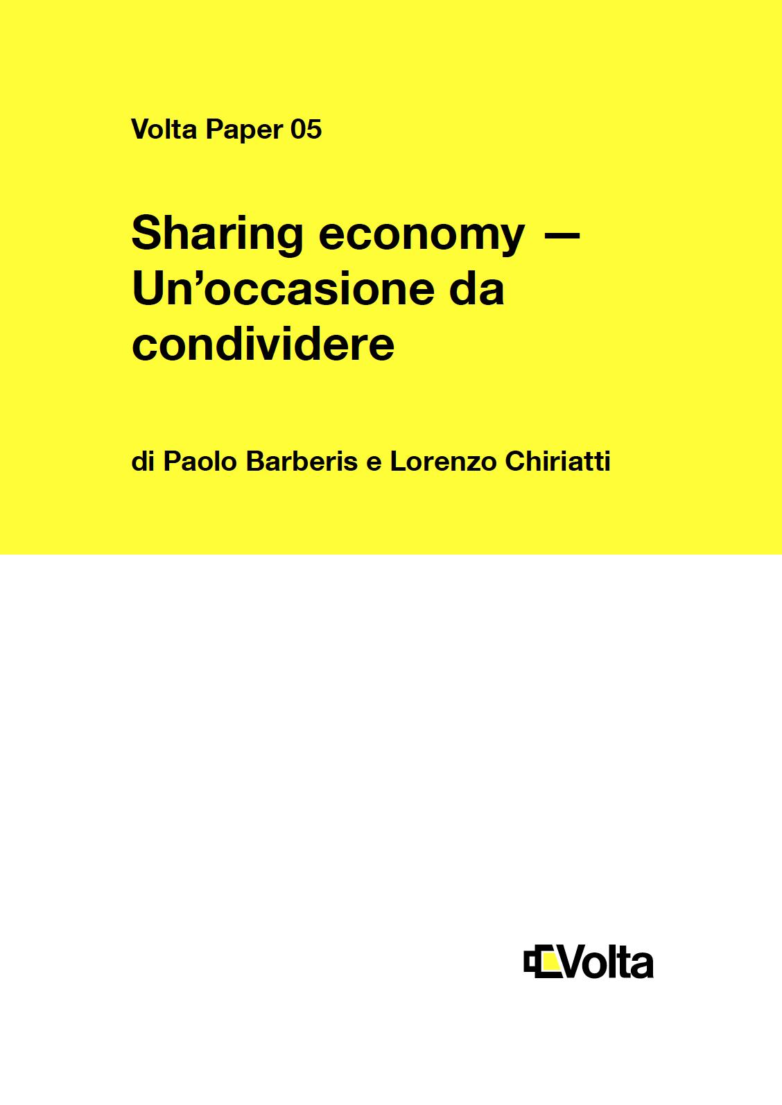 Sharing Economy / Un'occasione da condividere