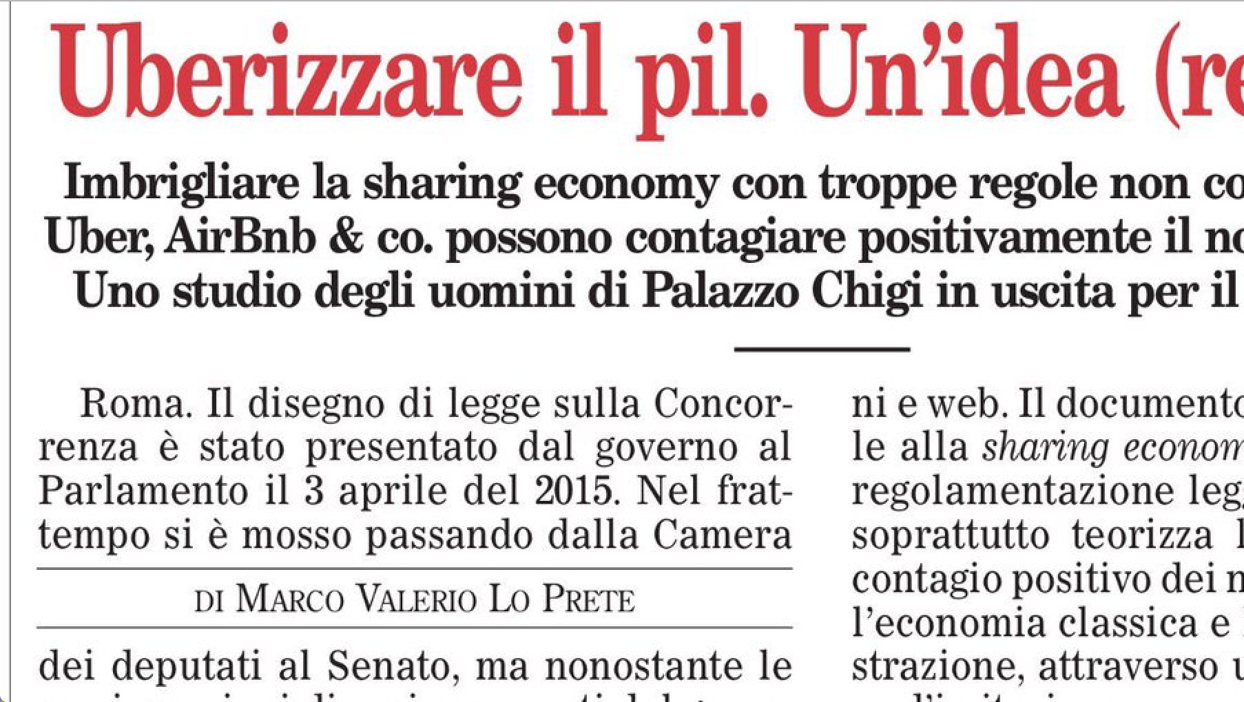 "The paper """"Sharing Economy – Un'occasione da condividere"" was mentioned in the newspaper Il Foglio"