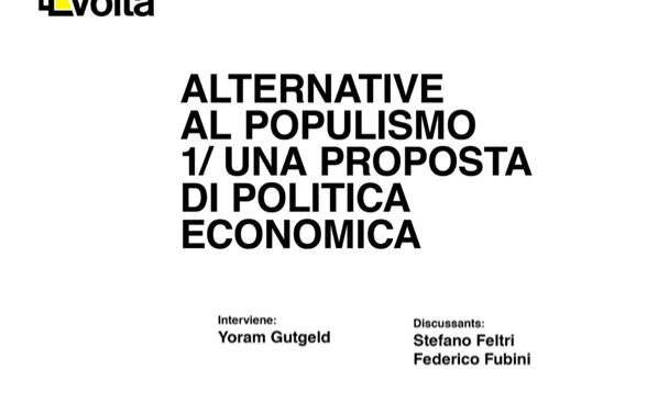 """Alternative al populismo / Seminario """"Una proposta di politica economica"""""""