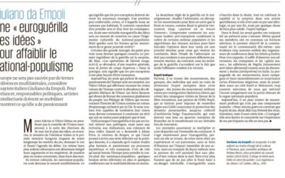 """""""Seule une « euroguérilla des idées » pourra affaiblir le national-populisme"""", l'articolo di Giuliano da Empoli per il giornale Le Monde"""