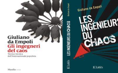"""""""Gli ingegneri del caos. Teoria e tecnica dell'Internazionale populista"""", il nuovo libro di Giuliano da Empoli pubblicato in Italia e in Francia"""